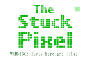 The Stuck Pixel