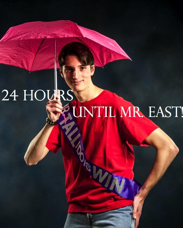 Mr. East Countdown: Mr. Tall I Do Is Win—24 hours to go!