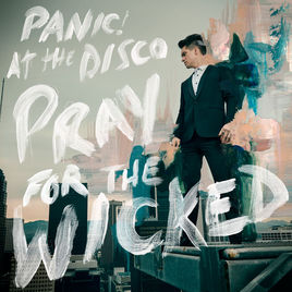 "Panic! At The Disco releases new album ""Pray for the Wicked"""