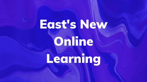 East implements a new online learning system for all students.