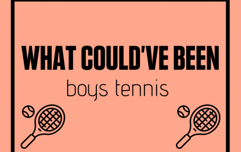 What could've been: Boys Tennis