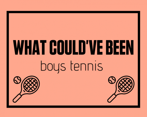 "Members of the boys tennis team look back at ""what could"