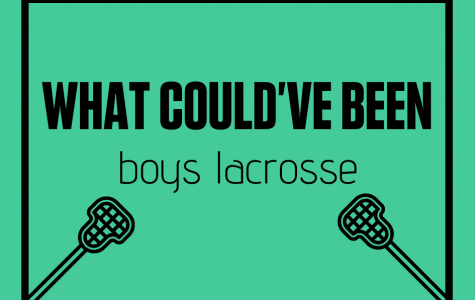 What could've been: Boys Lacrosse