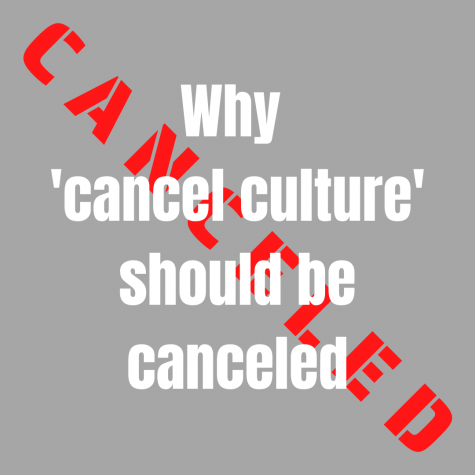 "Why ""Cancel culture"" should be canceled"