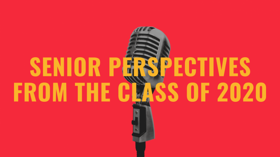 Senior Perspectives: Class of 2020