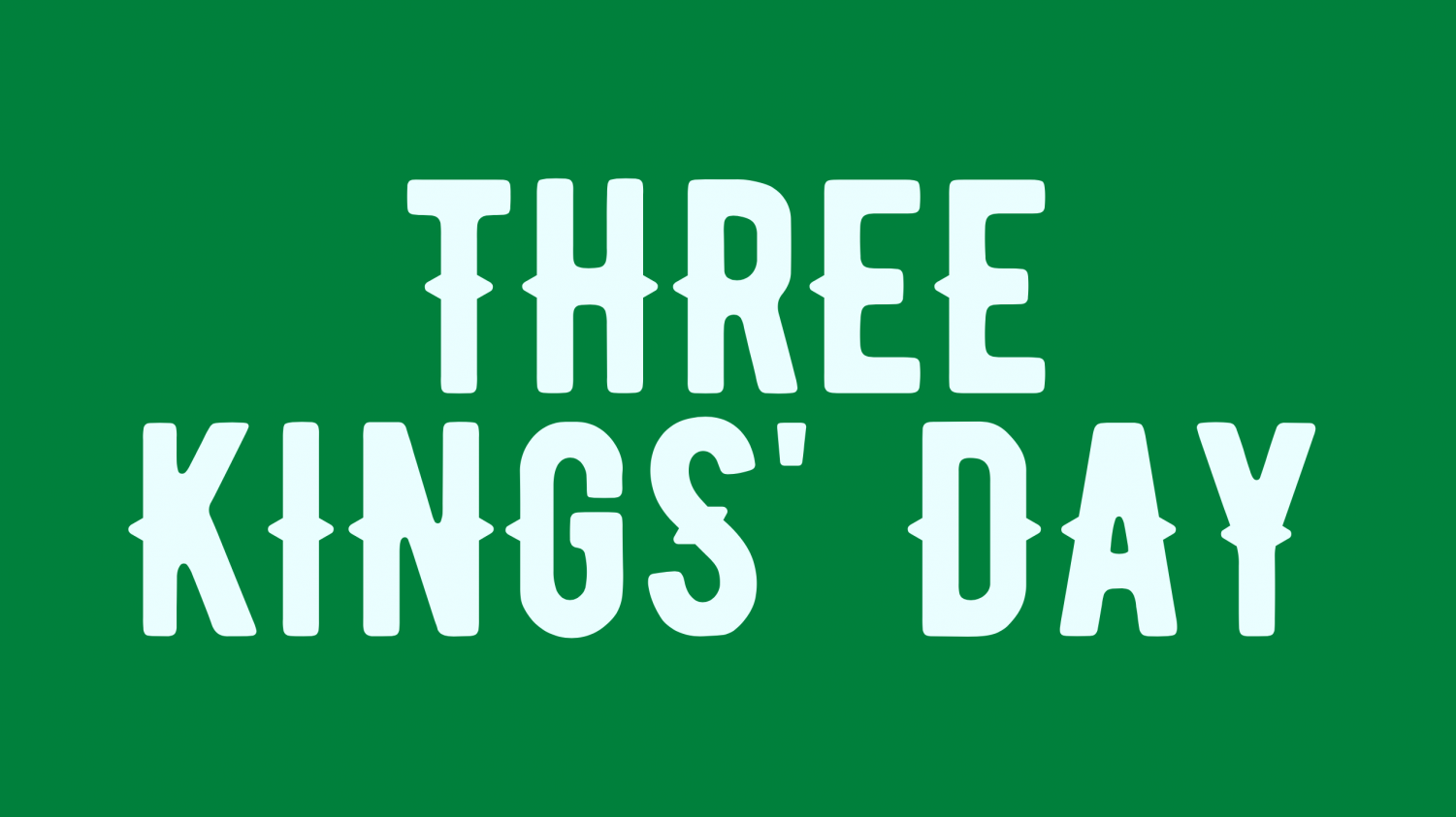 Celebrations of Three Kings' Day