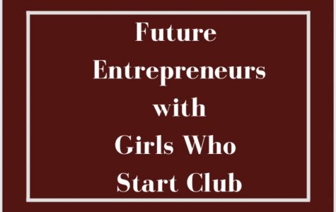Future Entrepreneurs with Girls Who Start Clubs