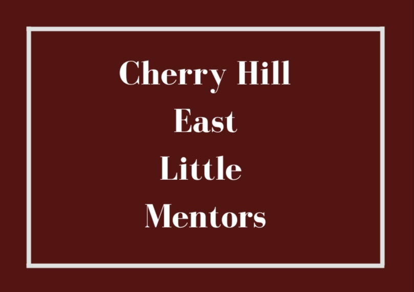 Little Mentors is a brand new club at Cherry Hill East.