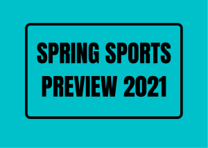Despite COVID-19, all the spring sports teams are working hard to have an unforgettable season.