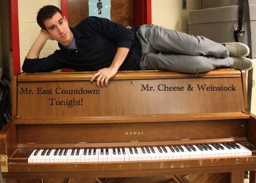 Mr. East Countdown: Mr. Cheese and Weinstock – Tonight!