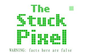 The Stuck Pixel