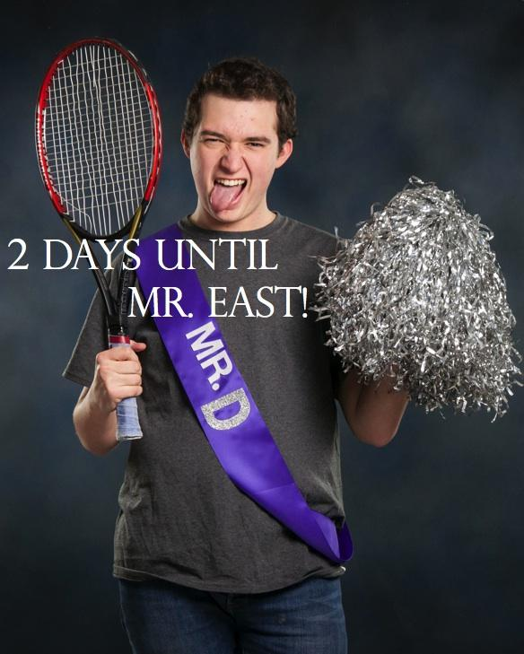 Mr. East Countdown: Mr. D—2 days to go!