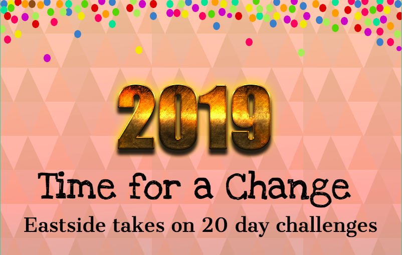 Eastside Editors all selected a challenge to pursue for the month of December.