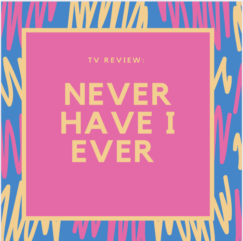 Never Have I Ever is a great show to binge-watch on Netflix.
