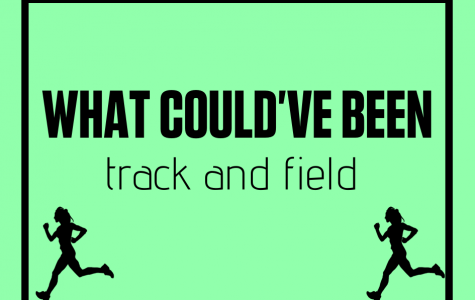 What could've been: Track and Field