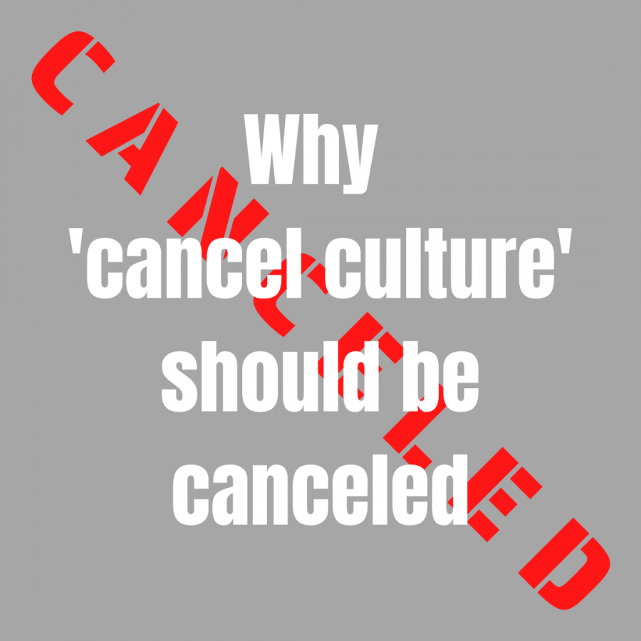 """Why """"Cancel culture"""" should be canceled"""