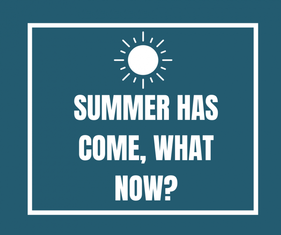 Now+that+summer+has+come%2C+people+are+having+a+difficult+time+figuring+out+how+to+keep+busy.++