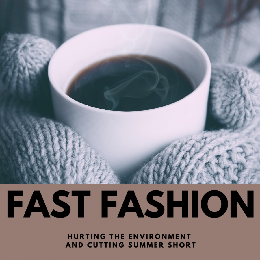Fall fashion trends occurring sooner and sooner is not safe for the environment and is cutting the summer short.