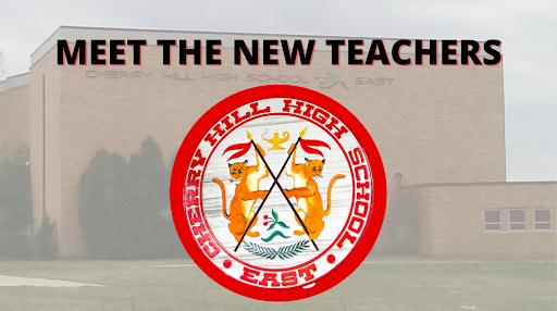 Cherry Hill East welcomes new teachers