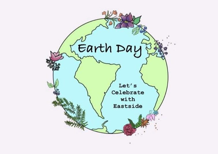 Eastside presents a celebration of Earth Day and encourages a sustainable lifestyle.