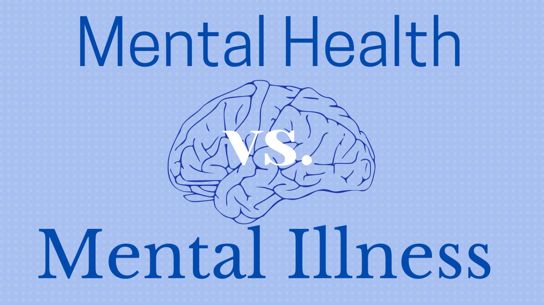 Mental Illness vs Mental Health